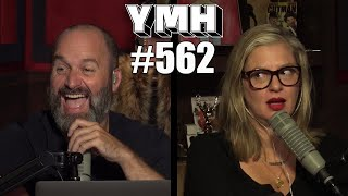 Your Mom's House Podcast - Ep. 562