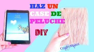 Download Video ♥HAZ UN PROTECTOR O CASE DE PELUCHE PARA TU  iPad- Celular- teblet MP3 3GP MP4
