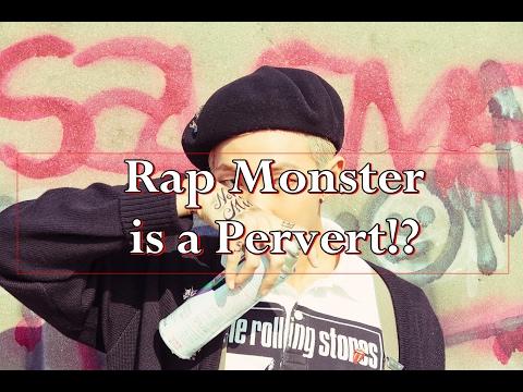 Rap monster is a Pervert !? (Kim Namjoon)