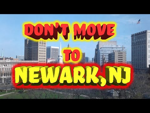 Top 10 reasons NOT to move to Newark, New Jersey.