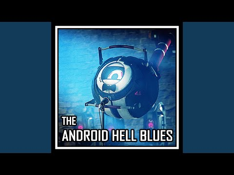 The Android Hell Blues (Instrumental)