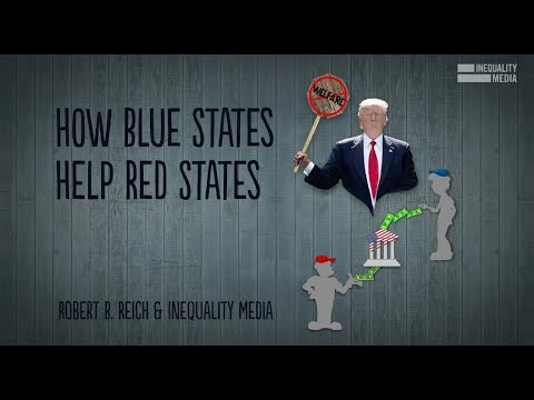 Robert Reich: How Blue States Help Red States