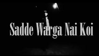 Gambar cover SADDE WARGA NAI KOI (True Talk) by Vishal Kayne | official video | DesiHipHOP 2017 | #solo4