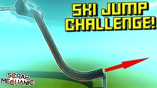 GIANT SKI JUMP CHALLENGE!  - Scrap Mechanic Multiplayer Monday! Ep 76