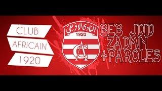 Club Africain Beb Jdid Zadmin + Parole