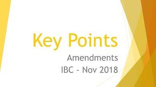 LR11. Amendments in IBC 2016 for November 2018 | Law | Ajmer Din | AWAD