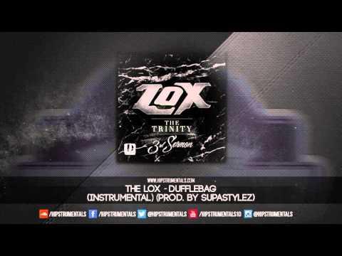 The LOX - Duffle Bag [Instrumental] (Prod. By Supastylez) + DL via @Hipstrumentals