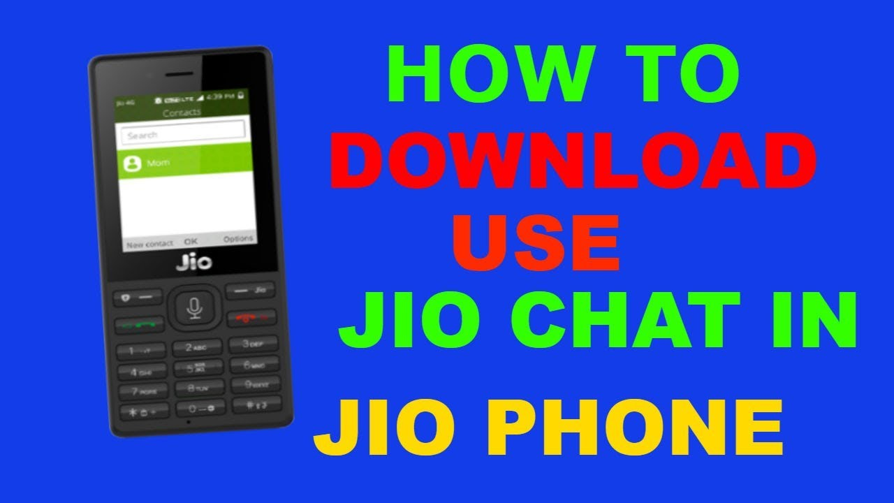JIO CHAT APP JIO PHONE HOW TO DOWNLOAD JIO CHAT IN JIO MOBILE PHONE
