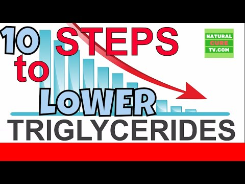 LOWER TRIGLYCERIDES , 10 Steps to Lower Triglycerides