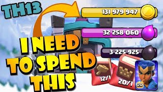 I Need to SPEND ALL OF THIS on TH13?! SPENDING SPREE! Getting Ready for CLASH WORLDS SEASON 2!