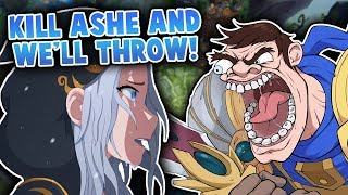KILL ASHE AND WE'LL THROW!! - League of Legends Highlights #30
