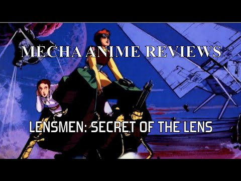 Mecha Anime Reviews: Lensmen Secret of the Lens