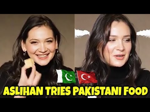 Aslihan (Gulsim Ali) Tries Pakistani Food for the First time | Maria B indir