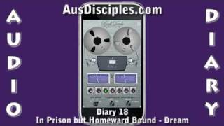 In Prison but Homeward Bound dream - Diary of a Disciple - Diary 18