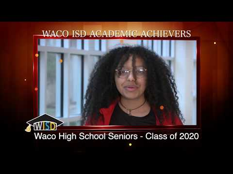Academic Achievers - Waco High School Seniors 2020