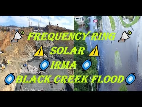 Oroville Dam UPDATE 9/13/2017👍 10:40 PM 📡 Frequency Ring 📡 ⚠ Solar ⚠ 🌀IRMA black creek flood🌀