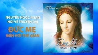 Nguyễn Ngọc Ngạn nói về CD Đọc Truyện dài