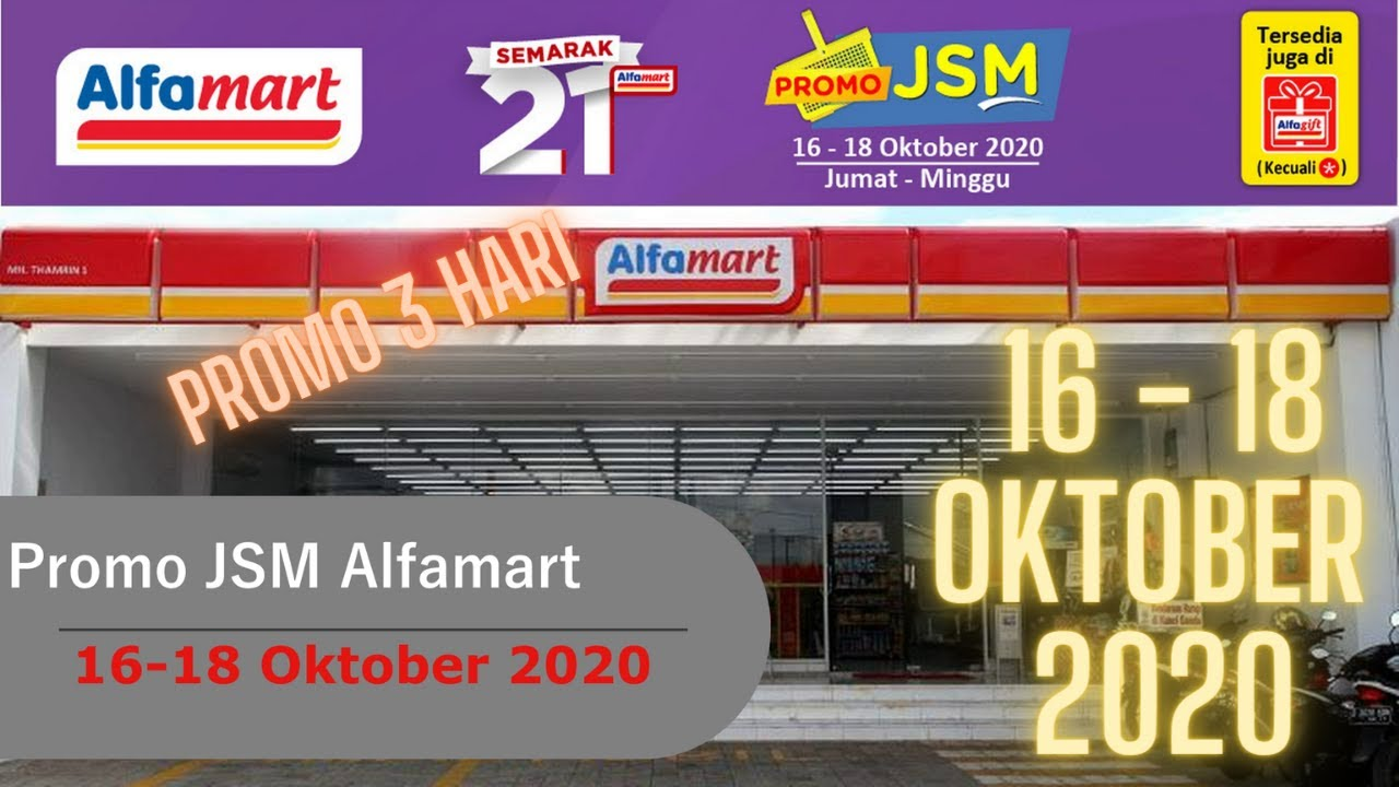 Promo Jsm Alfamart 16 18 Oktober 2020 Hanya 3 Hari Youtube
