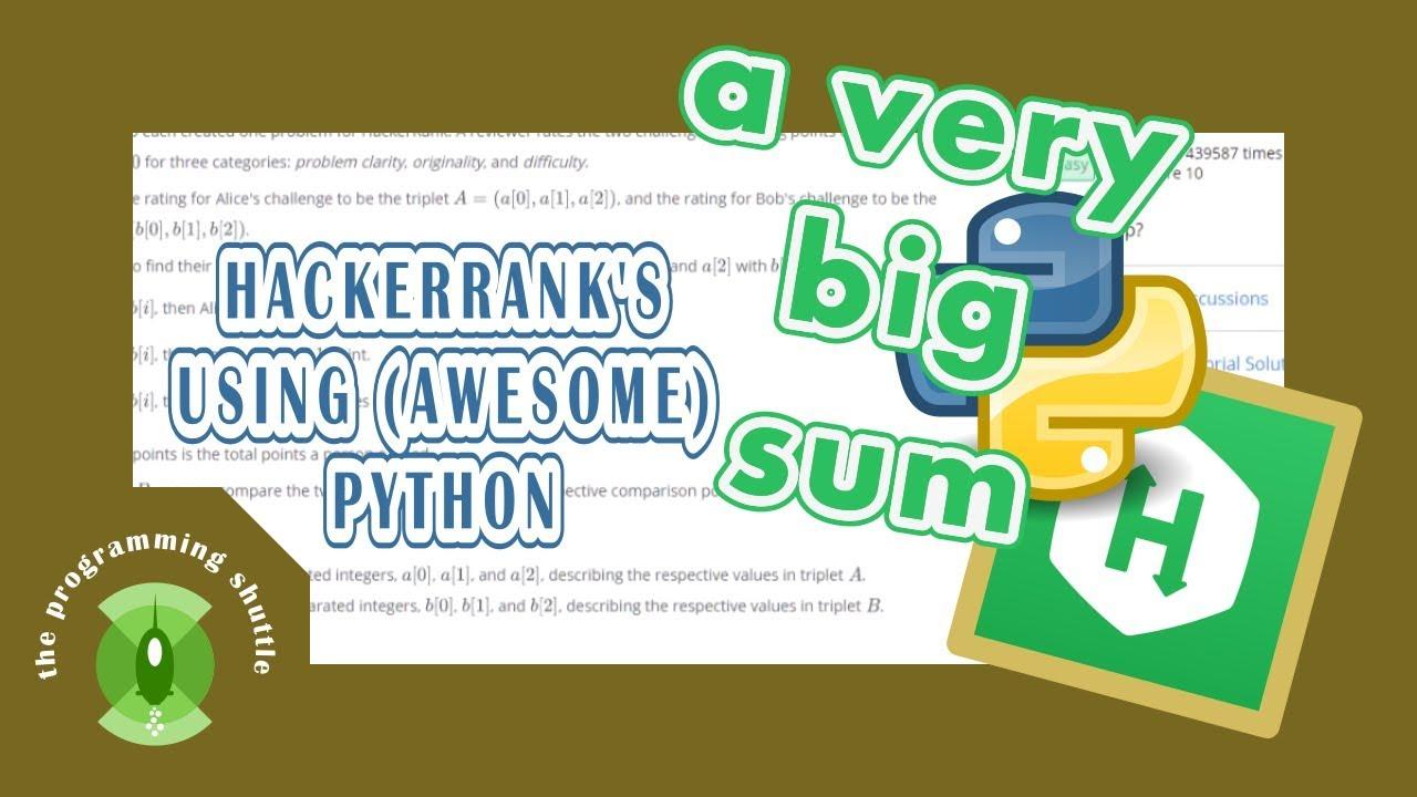 hackerrank's A Very Big Sum explanations using python