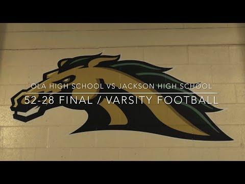 Ola High School vs. Jackson High School / Varsity Football / 52-28 Final - Sept. 4, 2020