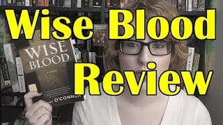 Book Review | Wise Blood