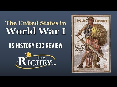 The United States In World War I (US History EOC Review - USHC 5.4)