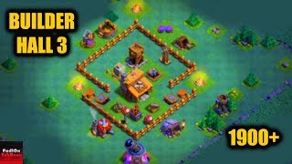 BEST BUILDER HALL 3 BASE - CLASH OF CLANS (1900+)