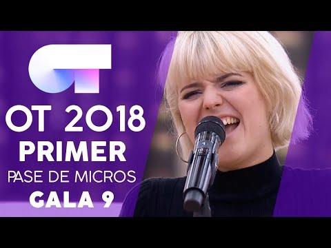 """ALLÍ DONDE SOLÍAMOS GRITAR"" - ALBA | PRIMER PASE DE MICROS GALA 9 | OT 2018"