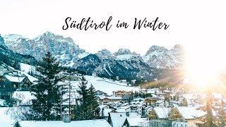 Winterurlaub in Alta Badia in Südtirol | VISUAL VIBES |  | Lilies Diary