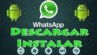WhatsApp para Android: Descargar e Instalar WhatsApp Messenger para Android