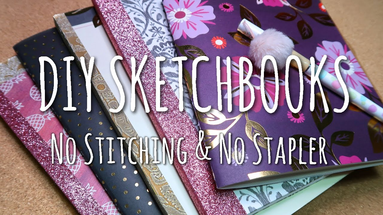 Diy Sketchbook Cover : Diy sketchbooks no stitching stapler youtube
