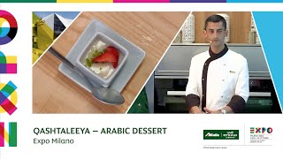 Expo Milano 2015 | How-to Make Qashtaleeya - Arabic Dessert