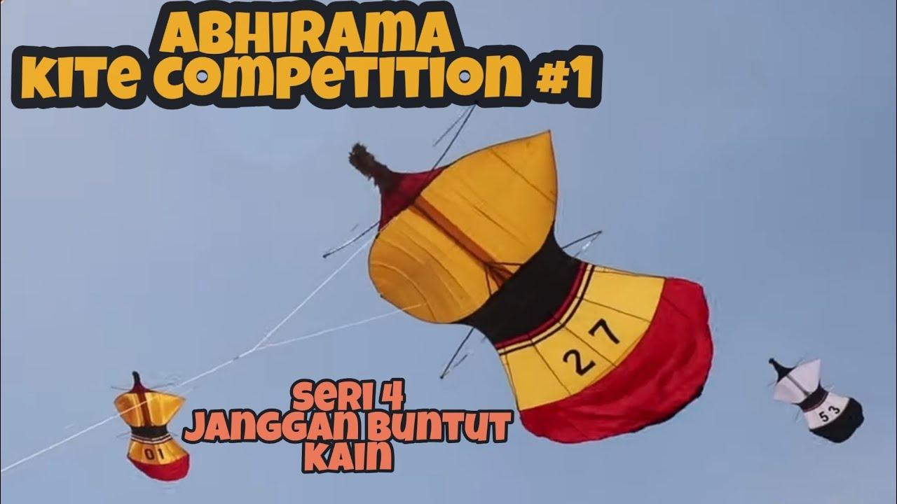 Seri 4 - JANGGAN BUNTUT KAIN, Abhirama Kite Competition #1
