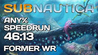 Subnautica - Any Speedrun - 46 13 Former WR