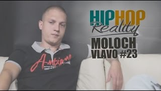 HIPHOP REALITY #23 - Moloch Vlavo