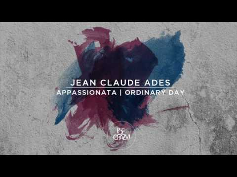 Jean Claude Ades - Ordinary Day Feat. Sterea