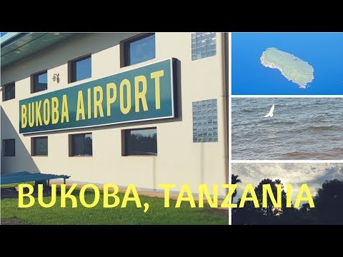 Bukoba Tanzania:  A little tour for You
