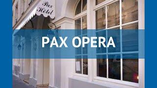 PAX OPERA 3* Франция Париж обзор – отель ПАХ ОПЕРА 3* Париж видео обзор