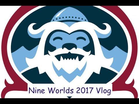 Nine Worlds 2017 Vlog