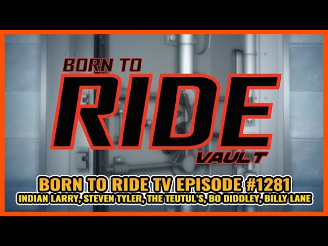 FULL SHOW Born To Ride TV Episode #1281 - BTR Vault