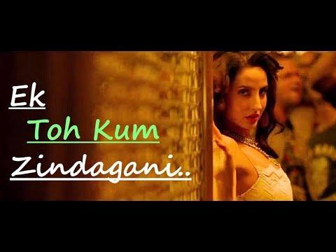 Ek Toh Kum Zindagani: Marjaavaan | Nora Fatehi | Tanishk B, Neha K, Yash N | Lyrics | New Songs 2019