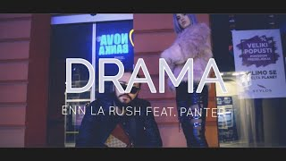 Enn La Rush x Panter - Drama (Official Video)