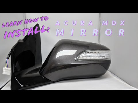 Learn How To Install A New 2016 Acura MDX Side View Mirror