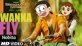 I wanna fly song Nobita version  krishnarjuna yuddham  