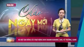 Hà Nội tạm dừng các hoạt động kinh doanh karaoke, bar, vũ trường, game