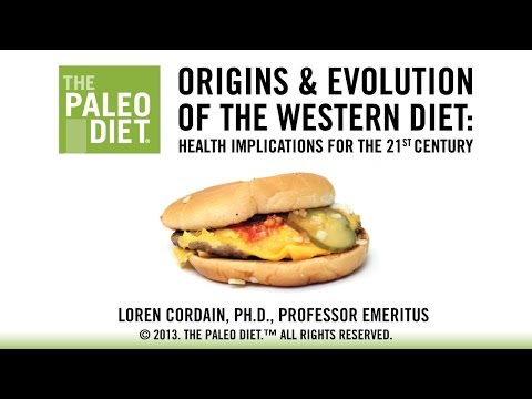 Origins and Evolution of the Western Diet - The Paleo Diet - Part 1