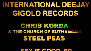International Deejay Gigolo Records - Chris Korda & The Church of euthanasia - Steel Peas