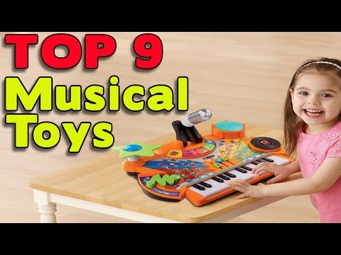 TOP 9 Musical Toys | Kids Toys