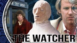 What Is The Watcher? (Doctor Who)
