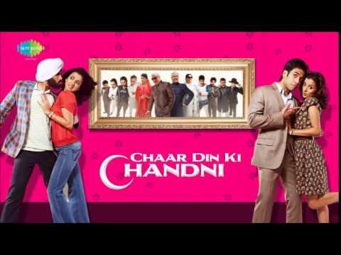 Kangna Tera Ni - Dr. Zeus - Chaar Din Ki Chandni [2012]